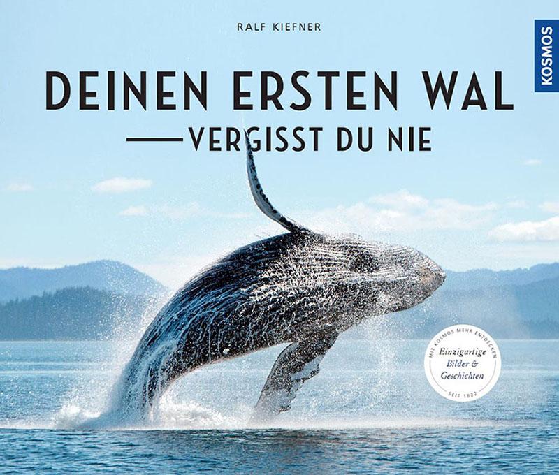 Buch: Deinen ersten Wal - vergisst Du nie