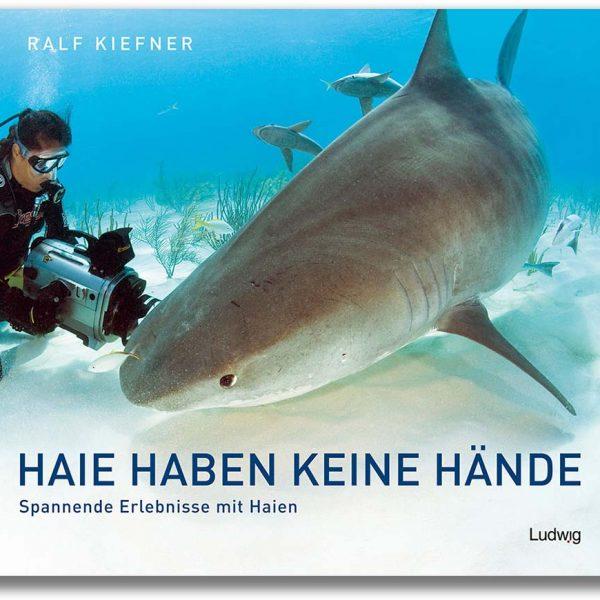 Buch: Haie haben keine Hände von Ralf Kiefner